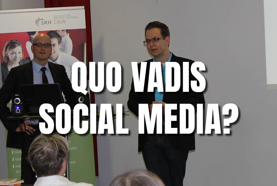 Vortrag: Quo vadis Social Media – wir als gläserne Bürger